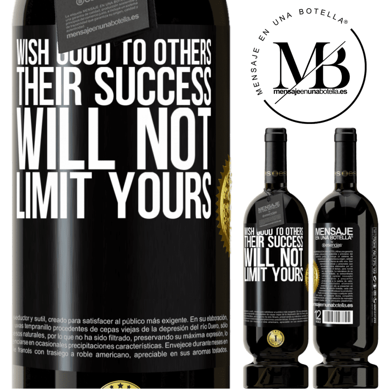 29,95 € Free Shipping   Red Wine Premium Edition MBS® Reserva Wish good to others, their success will not limit yours Black Label. Customizable label Reserva 12 Months Harvest 2013 Tempranillo