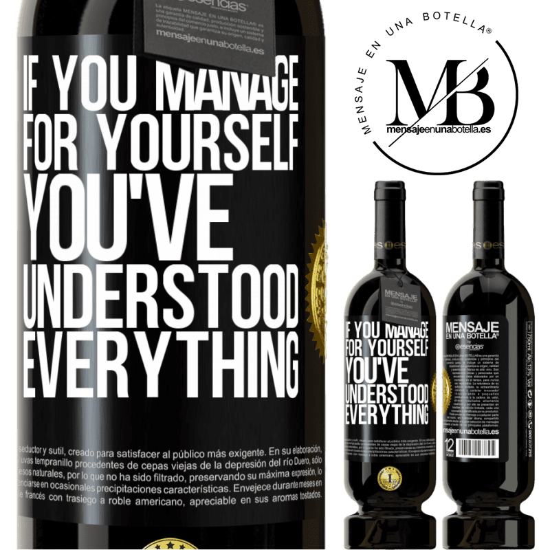 29,95 € Free Shipping | Red Wine Premium Edition MBS® Reserva If you manage for yourself, you've understood everything Black Label. Customizable label Reserva 12 Months Harvest 2013 Tempranillo