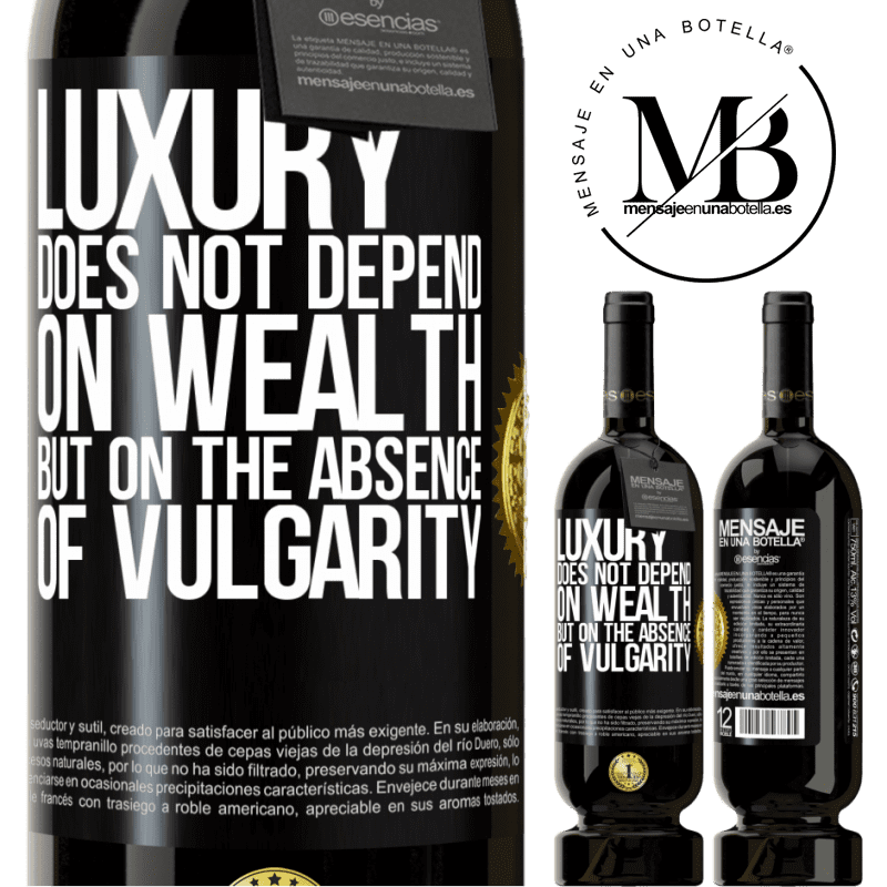 29,95 € Free Shipping   Red Wine Premium Edition MBS® Reserva Luxury does not depend on wealth, but on the absence of vulgarity Black Label. Customizable label Reserva 12 Months Harvest 2013 Tempranillo