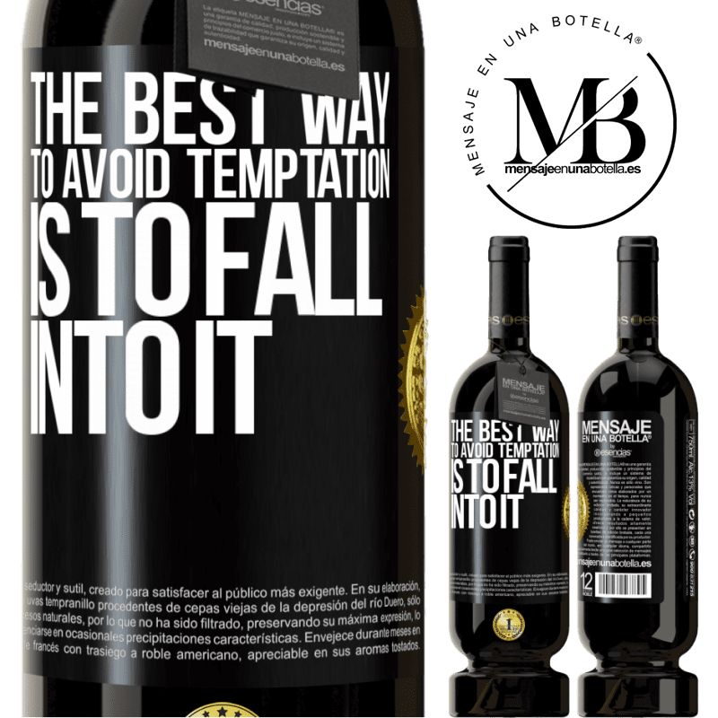 29,95 € Free Shipping | Red Wine Premium Edition MBS® Reserva The best way to avoid temptation is to fall into it Black Label. Customizable label Reserva 12 Months Harvest 2013 Tempranillo