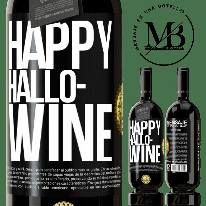 29,95 € Free Shipping | Red Wine Premium Edition MBS® Reserva Happy Hallo-Wine Black Label. Customizable label Reserva 12 Months Harvest 2013 Tempranillo