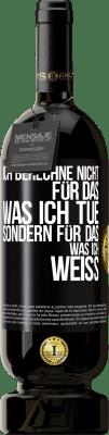 29,95 € Kostenloser Versand | Rotwein Premium Edition MBS® Reserva Ich berechne nicht für das, was ich tue, sondern für das, was ich weiß Schwarzes Etikett. Anpassbares Etikett Reserva 12 Monate Ernte 2013 Tempranillo