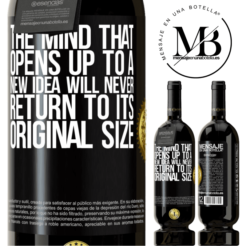 29,95 € Free Shipping | Red Wine Premium Edition MBS® Reserva The mind that opens up to a new idea will never return to its original size Black Label. Customizable label Reserva 12 Months Harvest 2013 Tempranillo