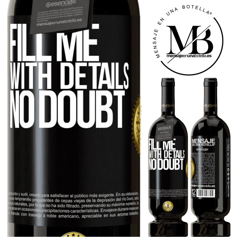29,95 € Free Shipping   Red Wine Premium Edition MBS® Reserva Fill me with details, no doubt Black Label. Customizable label Reserva 12 Months Harvest 2013 Tempranillo