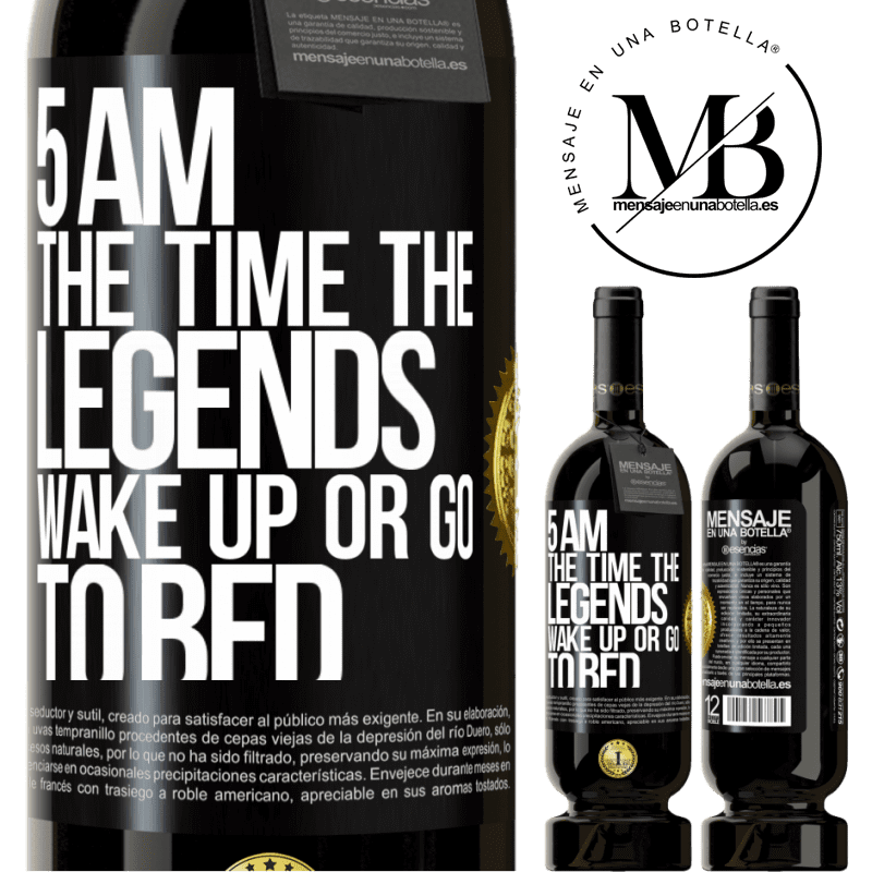 29,95 € Free Shipping | Red Wine Premium Edition MBS® Reserva 5 AM. The time the legends wake up or go to bed Black Label. Customizable label Reserva 12 Months Harvest 2013 Tempranillo