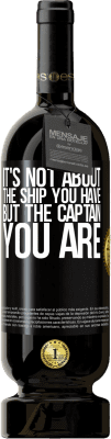 29,95 € Free Shipping | Red Wine Premium Edition MBS® Reserva It's not about the ship you have, but the captain you are Black Label. Customizable label Reserva 12 Months Harvest 2013 Tempranillo