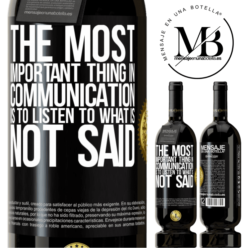 29,95 € Free Shipping | Red Wine Premium Edition MBS® Reserva The most important thing in communication is to listen to what is not said Black Label. Customizable label Reserva 12 Months Harvest 2013 Tempranillo