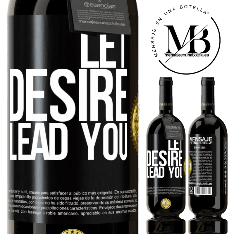 29,95 € Free Shipping | Red Wine Premium Edition MBS® Reserva Let desire lead you Black Label. Customizable label Reserva 12 Months Harvest 2013 Tempranillo