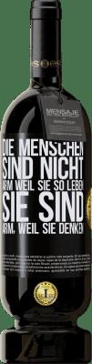 29,95 € Kostenloser Versand | Rotwein Premium Ausgabe MBS® Reserva Die Menschen sind nicht arm, weil sie so leben. Er ist arm, weil er denkt Schwarzes Etikett. Anpassbares Etikett Reserva 12 Monate Ernte 2013 Tempranillo