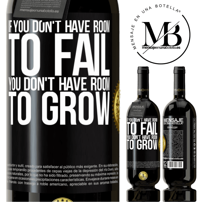 29,95 € Free Shipping | Red Wine Premium Edition MBS® Reserva If you don't have room to fail, you don't have room to grow Black Label. Customizable label Reserva 12 Months Harvest 2013 Tempranillo