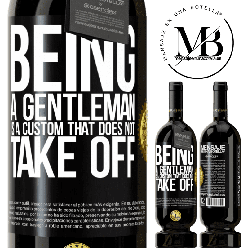 29,95 € Free Shipping | Red Wine Premium Edition MBS® Reserva Being a gentleman is a custom that does not take off Black Label. Customizable label Reserva 12 Months Harvest 2013 Tempranillo