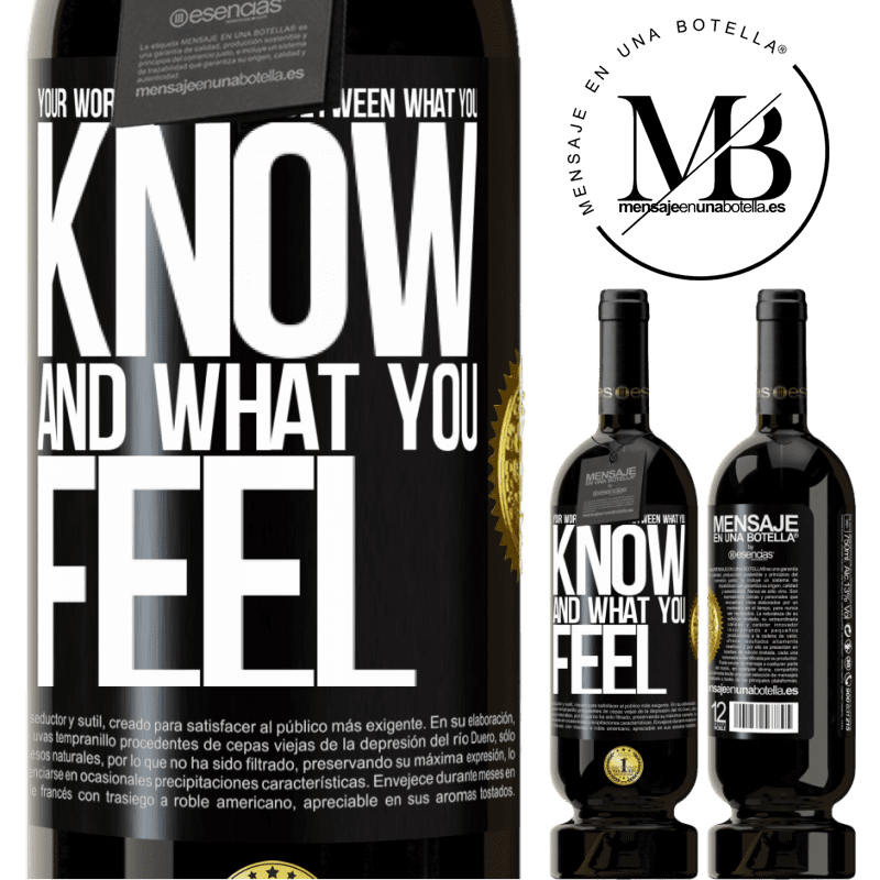 29,95 € Free Shipping | Red Wine Premium Edition MBS® Reserva Your worst battle is between what you know and what you feel Black Label. Customizable label Reserva 12 Months Harvest 2013 Tempranillo
