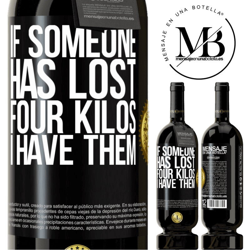 29,95 € Free Shipping | Red Wine Premium Edition MBS® Reserva If someone has lost four kilos. I have them Black Label. Customizable label Reserva 12 Months Harvest 2013 Tempranillo