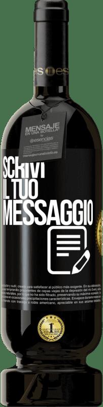 29,95 € Spedizione Gratuita | Vino rosso Edizione Premium MBS® Reserva Scrivi il tuo messaggio Etichetta Nera. Etichetta personalizzabile Reserva 12 Mesi Raccogliere 2013 Tempranillo