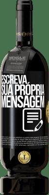 29,95 € Envio grátis | Vinho tinto Edição Premium MBS® Reserva Escreva sua própria mensagem Etiqueta Preta. Etiqueta personalizável Reserva 12 Meses Colheita 2013 Tempranillo