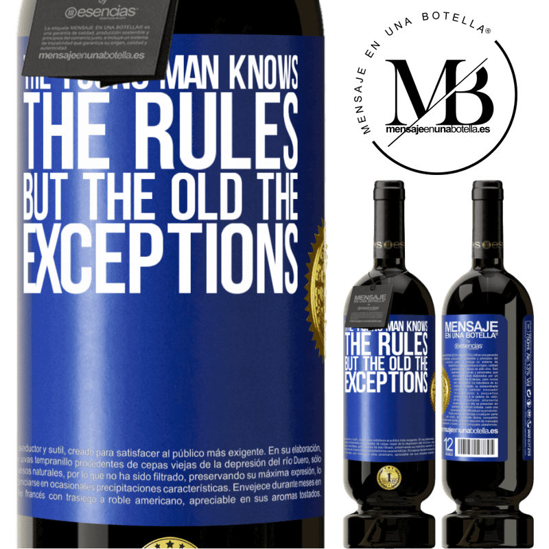 29,95 € Free Shipping | Red Wine Premium Edition MBS® Reserva The young man knows the rules, but the old the exceptions Blue Label. Customizable label Reserva 12 Months Harvest 2013 Tempranillo