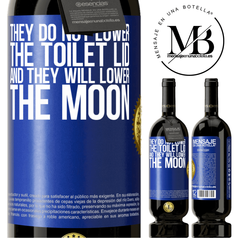 29,95 € Free Shipping | Red Wine Premium Edition MBS® Reserva They do not lower the toilet lid and they will lower the moon Blue Label. Customizable label Reserva 12 Months Harvest 2013 Tempranillo