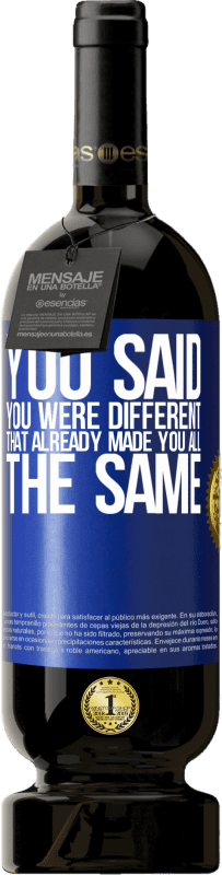 29,95 € Free Shipping   Red Wine Premium Edition MBS® Reserva You said you were different, that already made you all the same Blue Label. Customizable label Reserva 12 Months Harvest 2013 Tempranillo