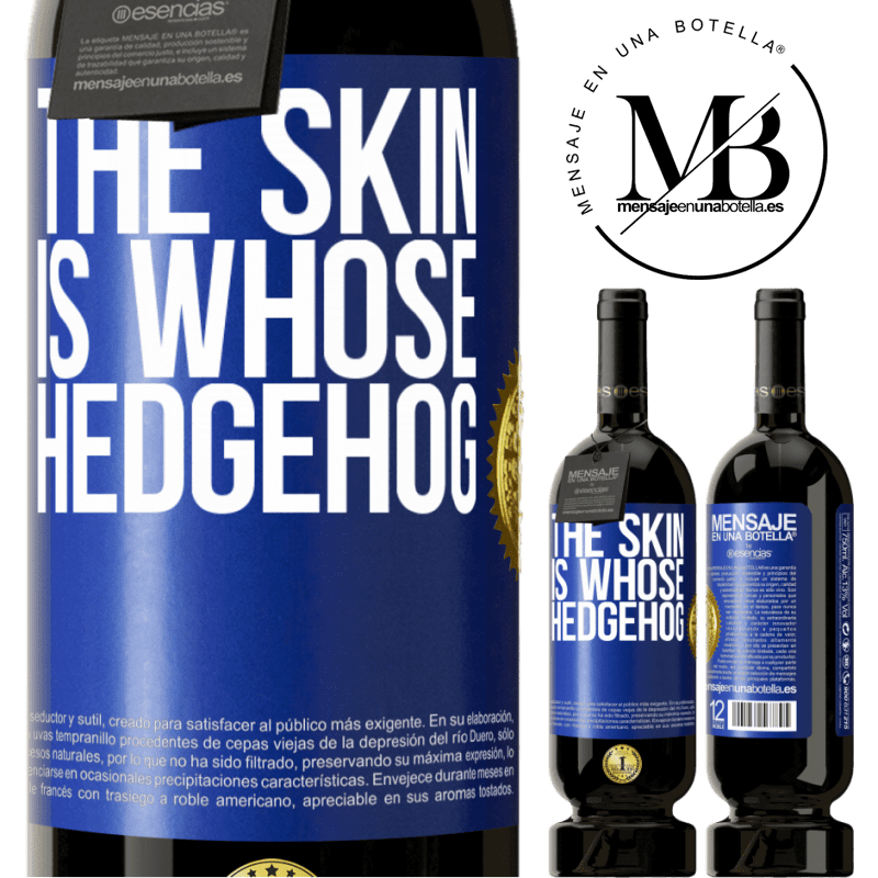 29,95 € Free Shipping | Red Wine Premium Edition MBS® Reserva The skin is whose hedgehog Blue Label. Customizable label Reserva 12 Months Harvest 2013 Tempranillo