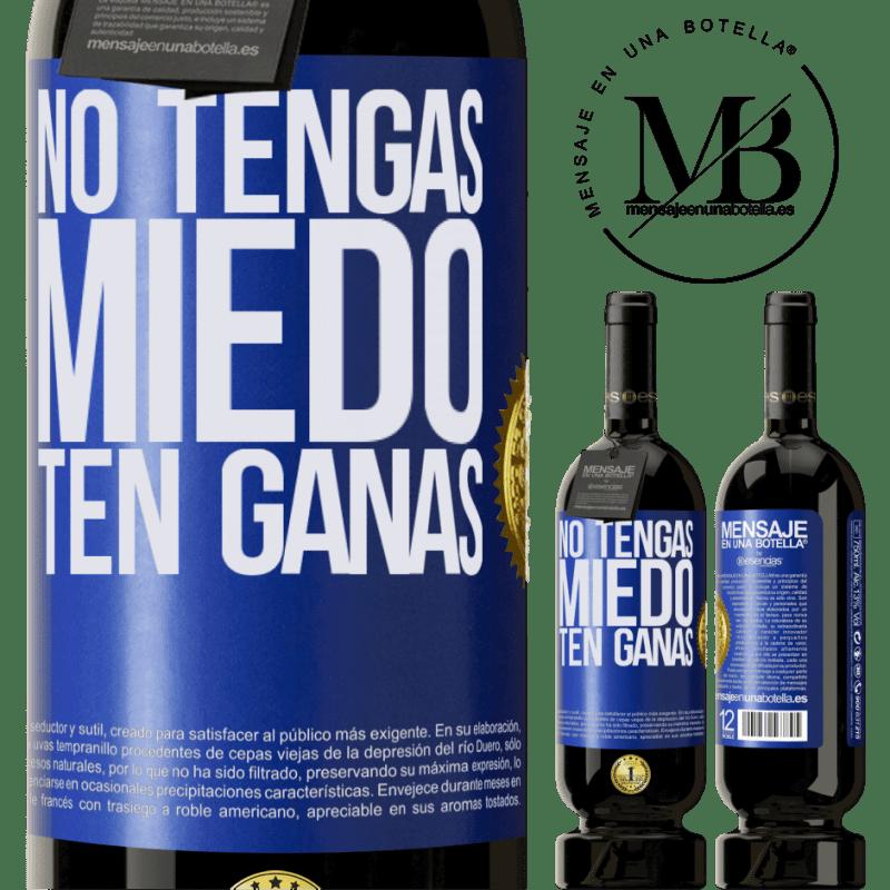29,95 € Envoi gratuit   Vin rouge Édition Premium MBS® Reserva N'ayez pas peur. Envie Étiquette Bleue. Étiquette personnalisable Reserva 12 Mois Récolte 2013 Tempranillo