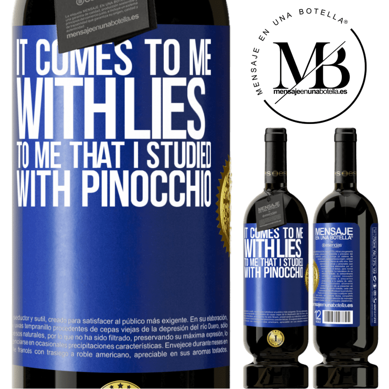 29,95 € Free Shipping | Red Wine Premium Edition MBS® Reserva It comes to me with lies. To me that I studied with Pinocchio Blue Label. Customizable label Reserva 12 Months Harvest 2013 Tempranillo