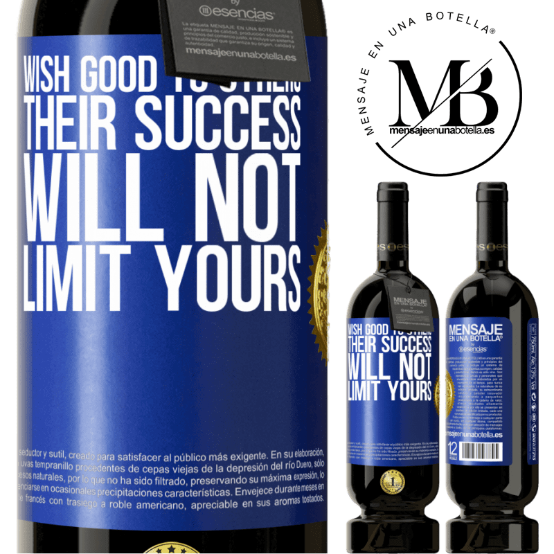29,95 € Free Shipping   Red Wine Premium Edition MBS® Reserva Wish good to others, their success will not limit yours Blue Label. Customizable label Reserva 12 Months Harvest 2013 Tempranillo