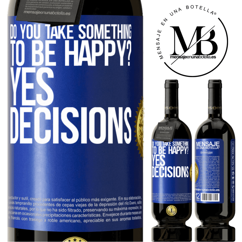 29,95 € Free Shipping | Red Wine Premium Edition MBS® Reserva do you take something to be happy? Yes, decisions Blue Label. Customizable label Reserva 12 Months Harvest 2013 Tempranillo