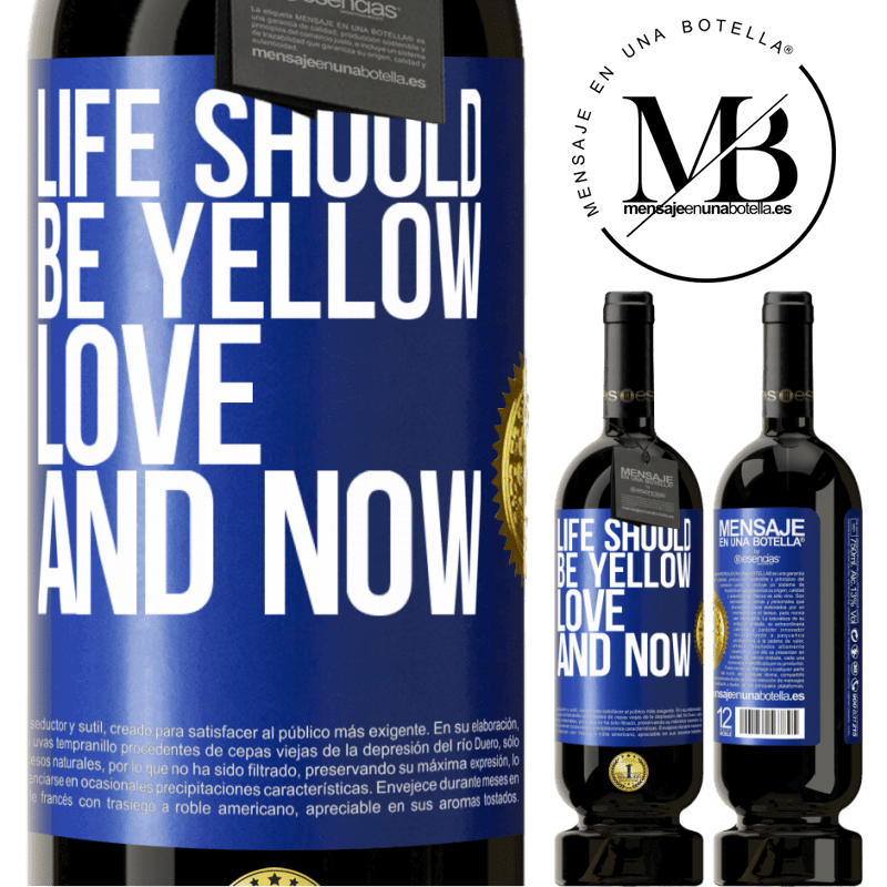 29,95 € Free Shipping | Red Wine Premium Edition MBS® Reserva Life should be yellow. Love and now Blue Label. Customizable label Reserva 12 Months Harvest 2013 Tempranillo