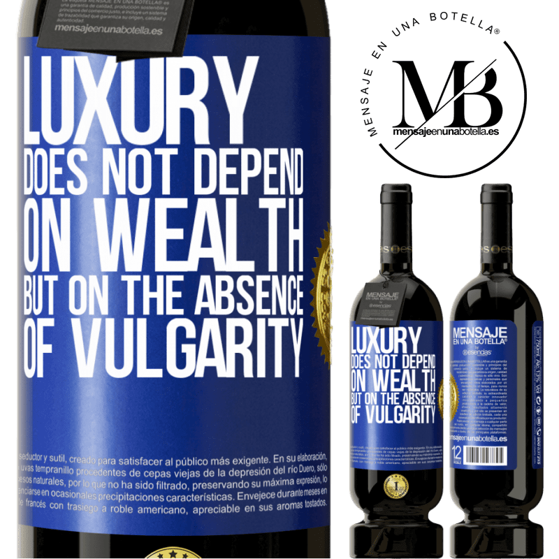29,95 € Free Shipping   Red Wine Premium Edition MBS® Reserva Luxury does not depend on wealth, but on the absence of vulgarity Blue Label. Customizable label Reserva 12 Months Harvest 2013 Tempranillo