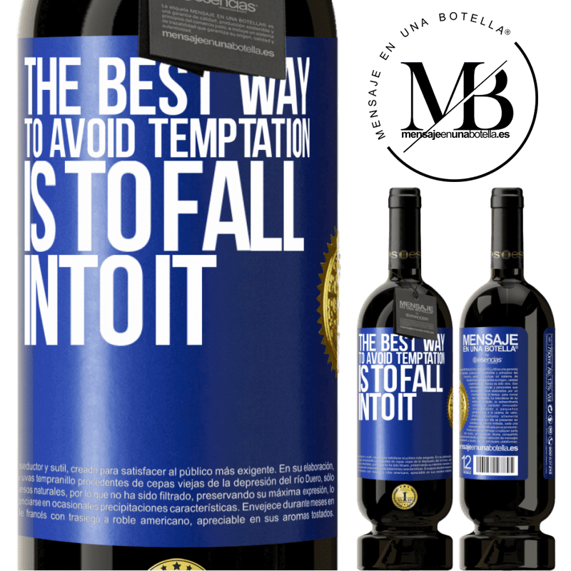 29,95 € Free Shipping | Red Wine Premium Edition MBS® Reserva The best way to avoid temptation is to fall into it Blue Label. Customizable label Reserva 12 Months Harvest 2013 Tempranillo