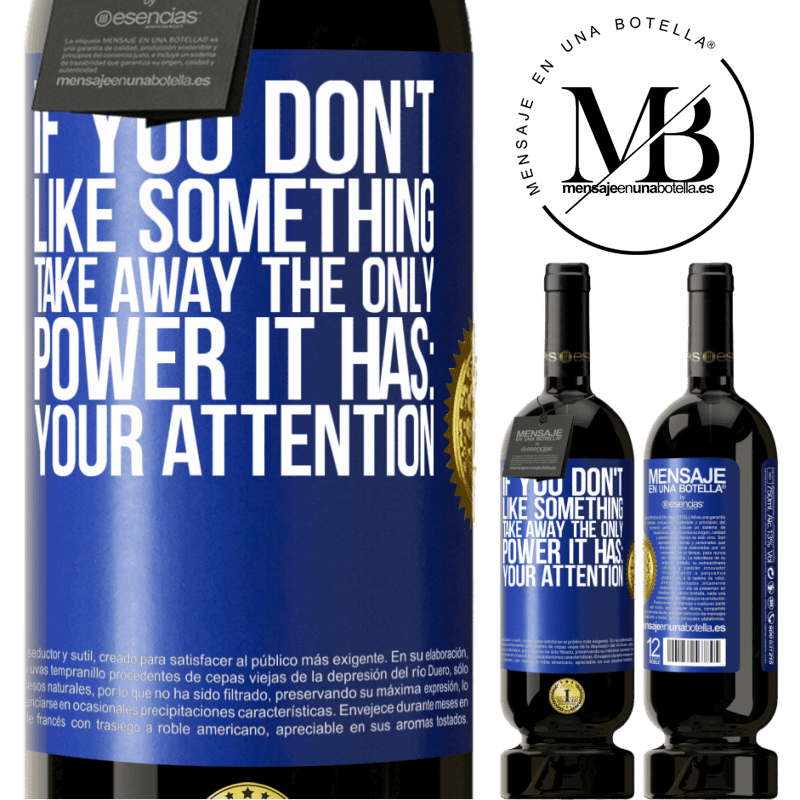 29,95 € Free Shipping | Red Wine Premium Edition MBS® Reserva If you don't like something, take away the only power it has: your attention Blue Label. Customizable label Reserva 12 Months Harvest 2013 Tempranillo