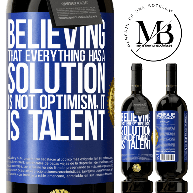 29,95 € Free Shipping | Red Wine Premium Edition MBS® Reserva Believing that everything has a solution is not optimism. Is slow Blue Label. Customizable label Reserva 12 Months Harvest 2013 Tempranillo