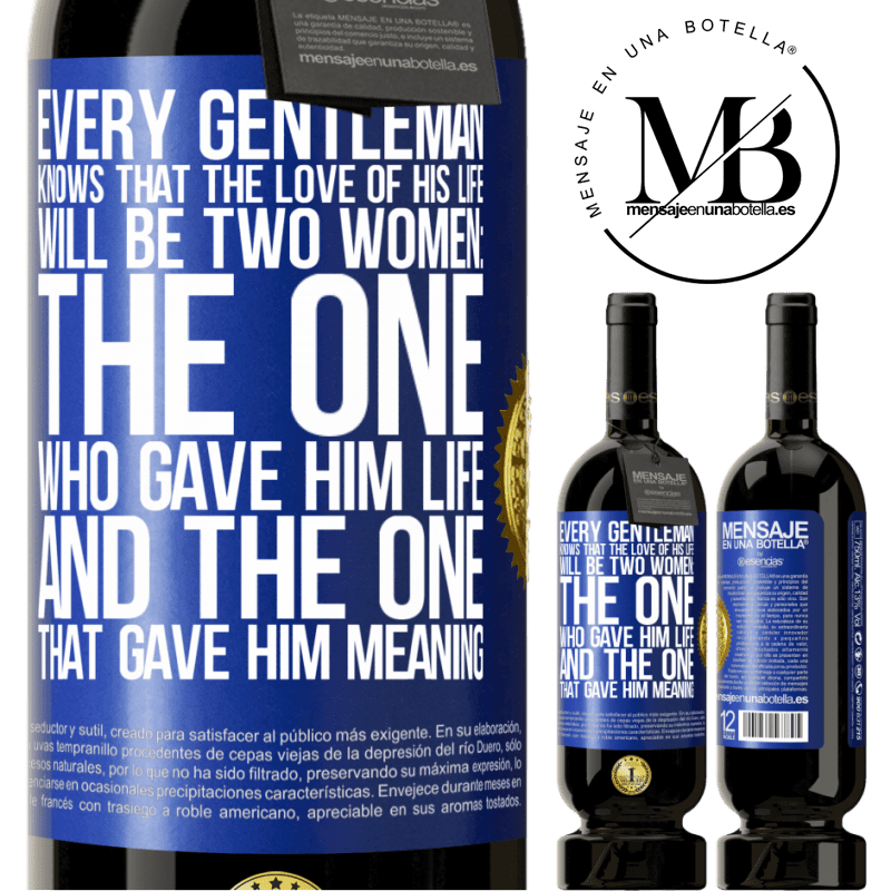 29,95 € Free Shipping | Red Wine Premium Edition MBS® Reserva Every gentleman knows that the love of his life will be two women: the one who gave him life and the one that gave him Blue Label. Customizable label Reserva 12 Months Harvest 2013 Tempranillo