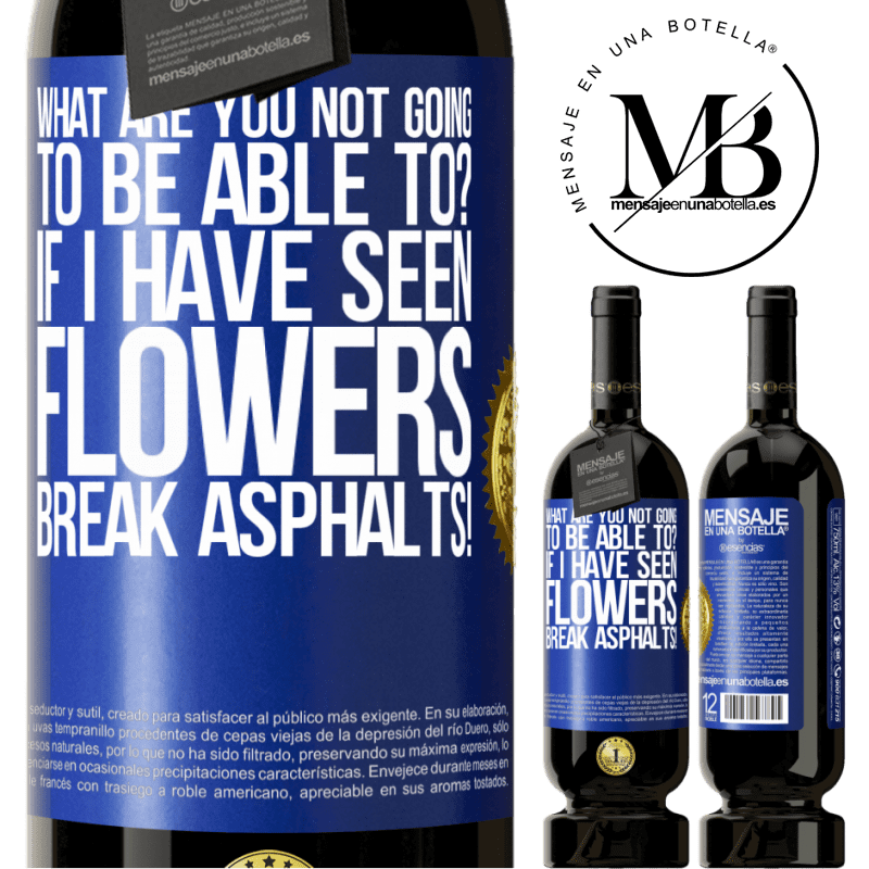 29,95 € Free Shipping | Red Wine Premium Edition MBS® Reserva what are you not going to be able to? If I have seen flowers break asphalts! Blue Label. Customizable label Reserva 12 Months Harvest 2013 Tempranillo