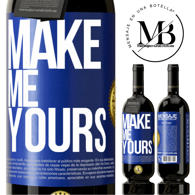 29,95 € Free Shipping | Red Wine Premium Edition MBS® Reserva Make me yours Blue Label. Customizable label Reserva 12 Months Harvest 2013 Tempranillo