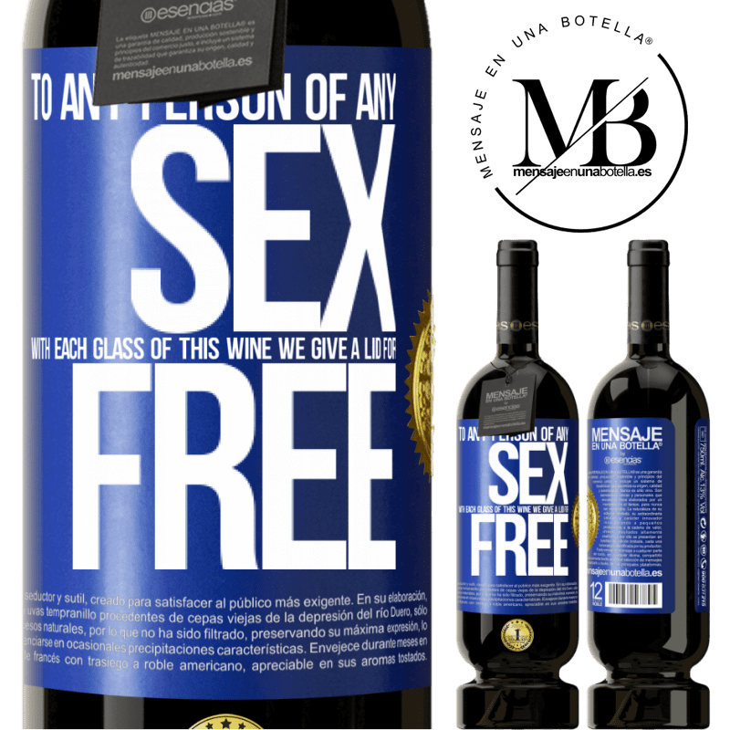 29,95 € Free Shipping | Red Wine Premium Edition MBS® Reserva To any person of any SEX with each glass of this wine we give a lid for FREE Blue Label. Customizable label Reserva 12 Months Harvest 2013 Tempranillo