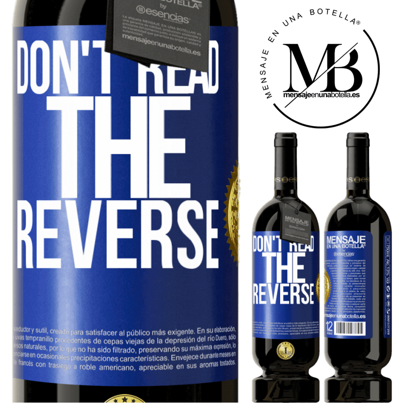 29,95 € Free Shipping | Red Wine Premium Edition MBS® Reserva Don't read the reverse Blue Label. Customizable label Reserva 12 Months Harvest 2013 Tempranillo