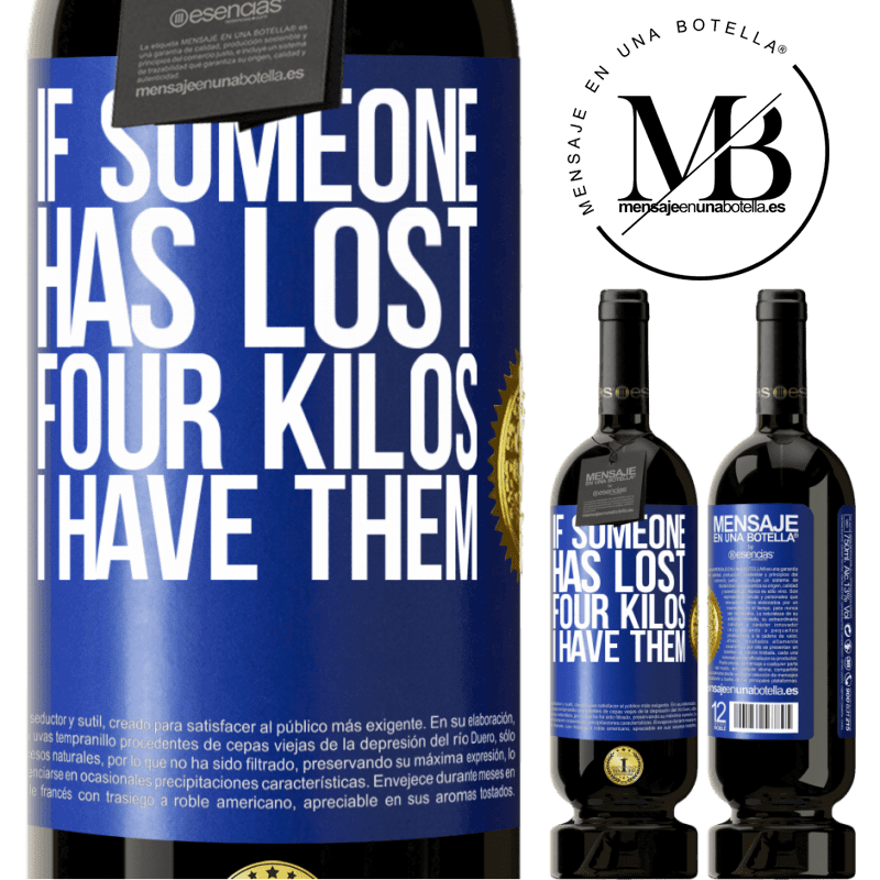 29,95 € Free Shipping | Red Wine Premium Edition MBS® Reserva If someone has lost four kilos. I have them Blue Label. Customizable label Reserva 12 Months Harvest 2013 Tempranillo