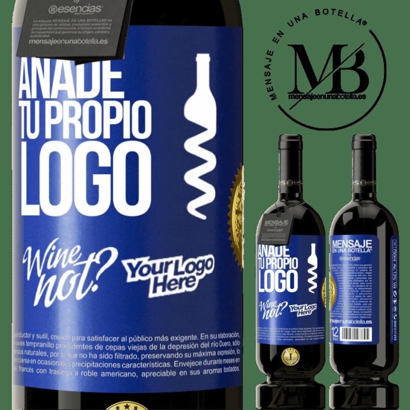 29,95 € Envío gratis | Vino Tinto Edición Premium MBS® Reserva Añade tu propio logo Etiqueta Azul. Etiqueta personalizable Reserva 12 Meses Cosecha 2013 Tempranillo