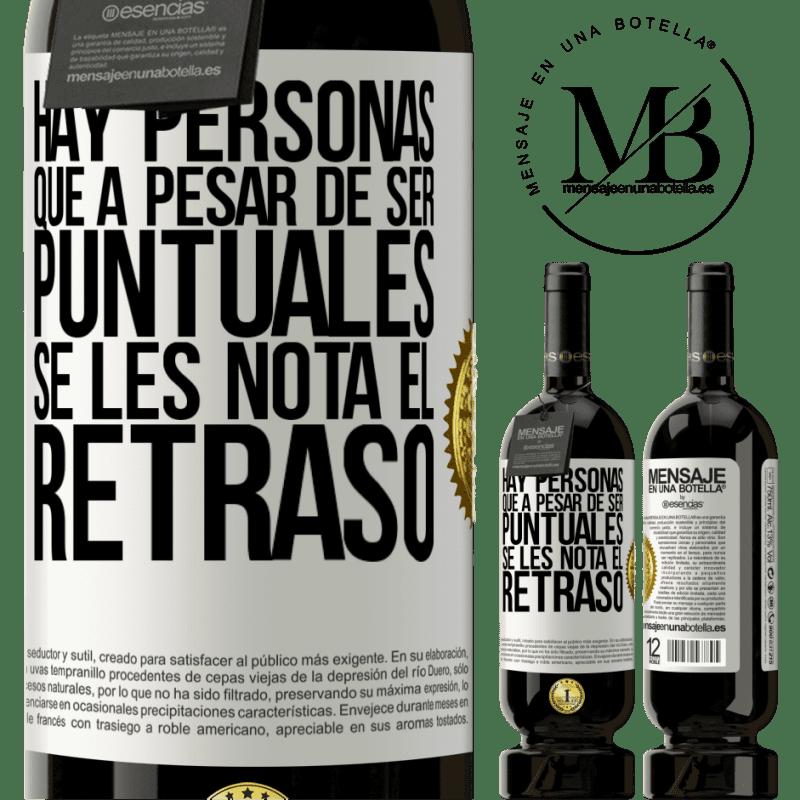 29,95 € Envoi gratuit | Vin rouge Édition Premium MBS® Reserva Il y a des gens qui, malgré leur ponctualité, remarquent le retard Étiquette Blanche. Étiquette personnalisable Reserva 12 Mois Récolte 2013 Tempranillo