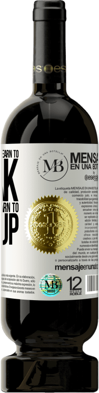«It takes two years to learn to speak, and seventy to learn to shut up» Premium Edition MBS® Reserva