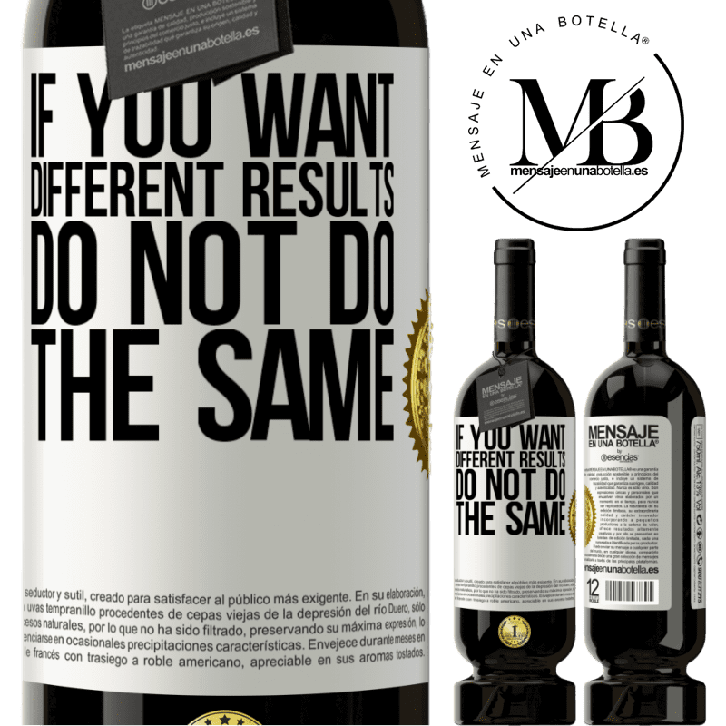 29,95 € Free Shipping | Red Wine Premium Edition MBS® Reserva If you want different results, do not do the same White Label. Customizable label Reserva 12 Months Harvest 2013 Tempranillo