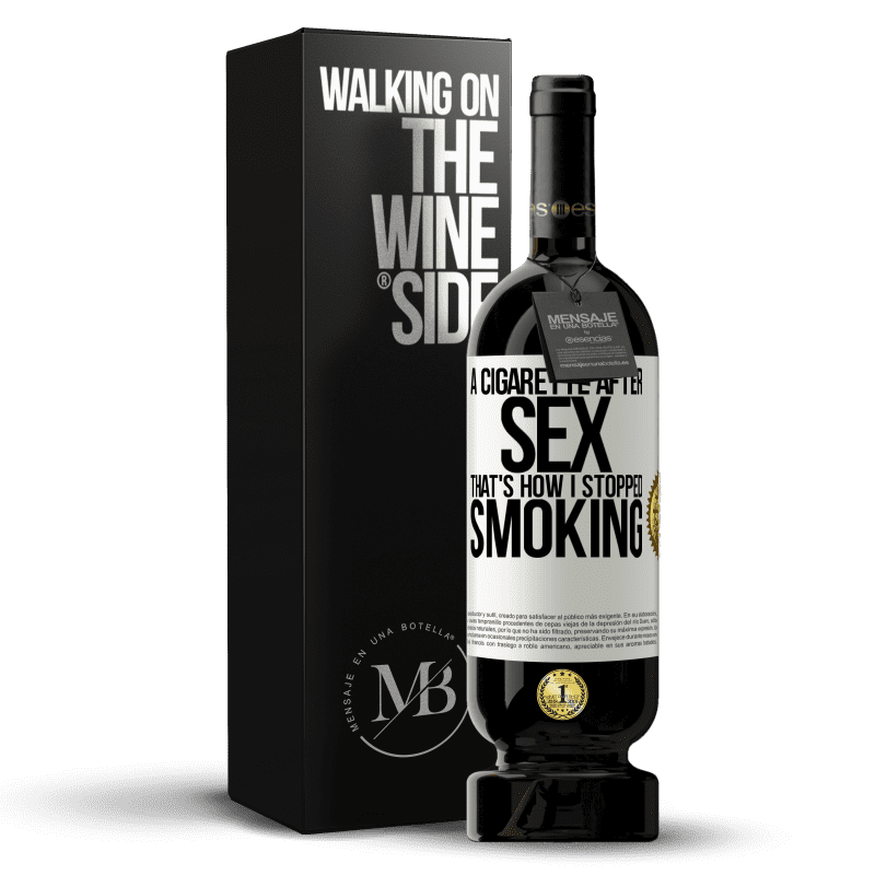 29,95 € Free Shipping | Red Wine Premium Edition MBS® Reserva A cigarette after sex. That's how I stopped smoking White Label. Customizable label Reserva 12 Months Harvest 2013 Tempranillo