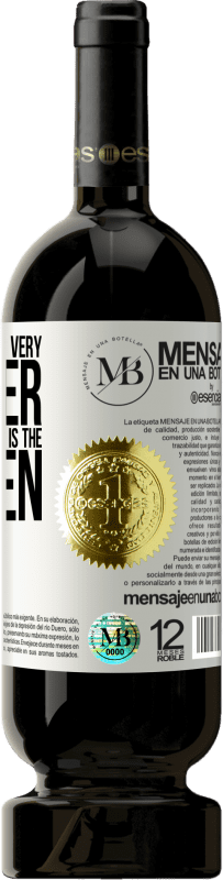 «The rooster can be very rooster, but that of the eggs is the chicken» Premium Edition MBS® Reserva