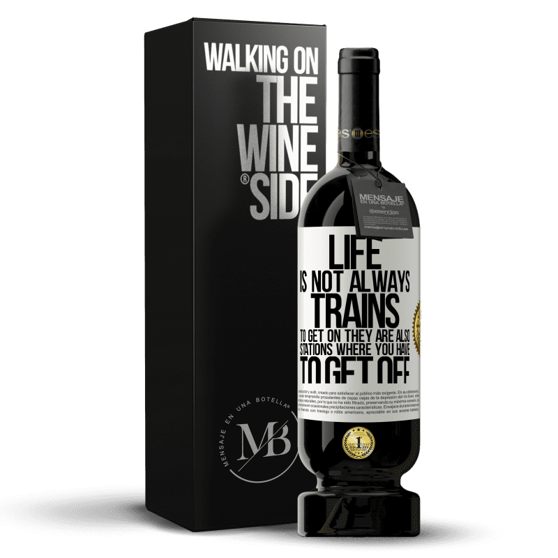 29,95 € Free Shipping | Red Wine Premium Edition MBS® Reserva Life is not always trains to get on, they are also stations where you have to get off White Label. Customizable label Reserva 12 Months Harvest 2013 Tempranillo