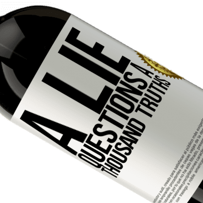 Unique & Personal Expressions. «A lie questions a thousand truths» Premium Edition MBS® Reserva