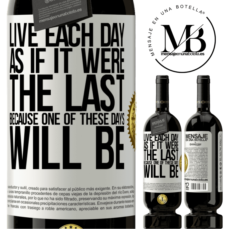 29,95 € Free Shipping   Red Wine Premium Edition MBS® Reserva Live each day as if it were the last, because one of these days will be White Label. Customizable label Reserva 12 Months Harvest 2013 Tempranillo