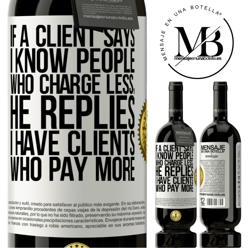 29,95 € Free Shipping   Red Wine Premium Edition MBS® Reserva If a client says I know people who charge less, he replies I have clients who pay more White Label. Customizable label Reserva 12 Months Harvest 2013 Tempranillo