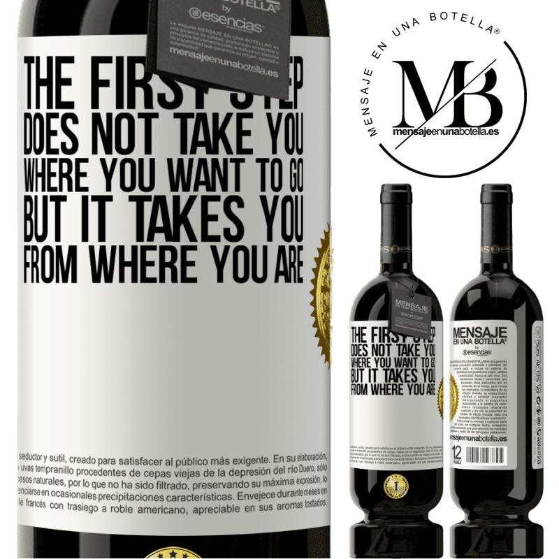 29,95 € Free Shipping   Red Wine Premium Edition MBS® Reserva The first step does not take you where you want to go, but it takes you from where you are White Label. Customizable label Reserva 12 Months Harvest 2013 Tempranillo