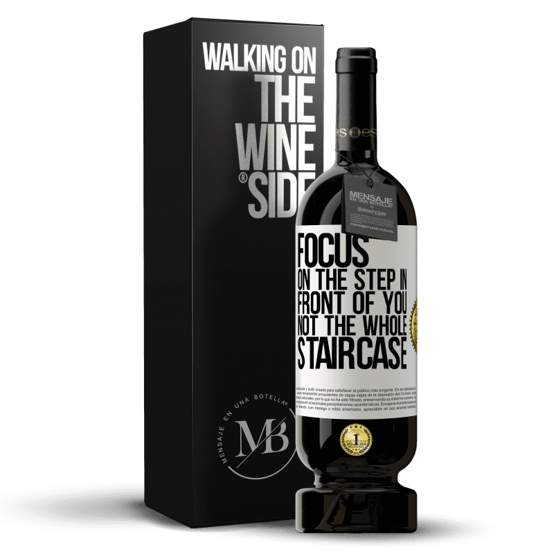 29,95 € Free Shipping | Red Wine Premium Edition MBS® Reserva Focus on the step in front of you, not the whole staircase White Label. Customizable label Reserva 12 Months Harvest 2013 Tempranillo